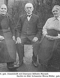 Wilhelm Marwell, Justine Düwelshöft, Minna Müller(?)
